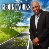Ride Out Your Storm - Single de George Nooks