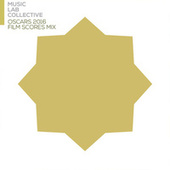Oscars 2016 Film Scores Mix von Music Lab Collective