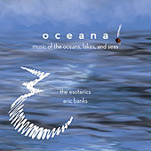 Oceana: Music of the Oceans, Lakes & Seas by Various Artists
