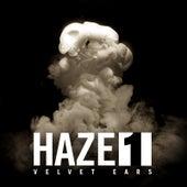 Velvet Ears: Haze 1 by Various Artists