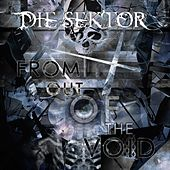 From Out of the Void by Die Sektor