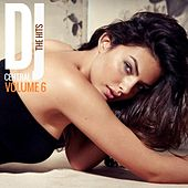 DJ Central The Hits, Vol. 6 by Various Artists