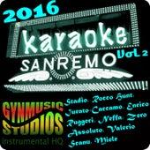 Sanremo 2016 Basi da Cantare, Vol. 2 by Gynmusic Studios