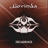 Decadence by Govinda