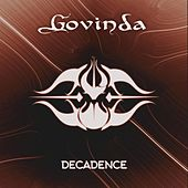 Decadence de Govinda
