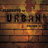 Elements Of Urban, Vol. 8 de Various Artists