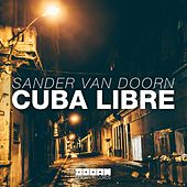 Cuba Libre de Sander Van Doorn
