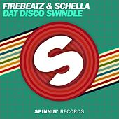 Dat Disco Swindle by Firebeatz