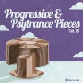 Progressive & Psytrance Pieces, Vol.15 by Various Artists