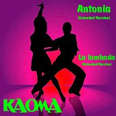 Antonia (Extended Version) von Kaoma