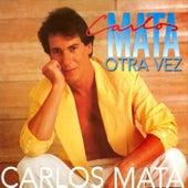 Otra Vez von Carlos Mata