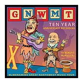 GNWMT: Ten Year Anniversary Recording to Benefit MyMusicRx de Various Artists