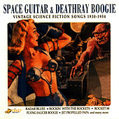 Space Guitar & Deathray Boogie by Various Artists