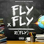 Fly X Fly = 2(Fly) by Robyn Fly