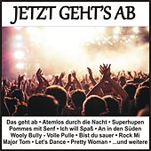Jetzt geht's ab by Various Artists