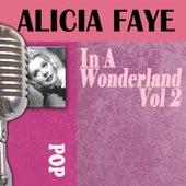 In A Wonderland, Vol. 2 by Alice Faye