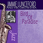Bird Of Paradise by Jimmie Lunceford And His Orchestra
