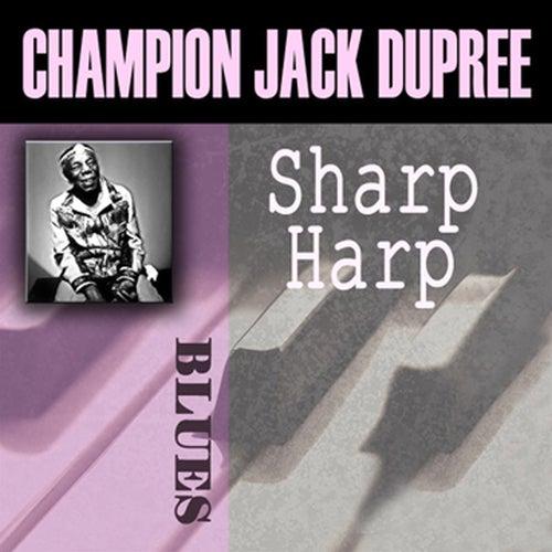 Sharp Harp by Champion Jack Dupree