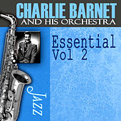 Essential, Vol. 2 by Charlie Barnet & His Orchestra
