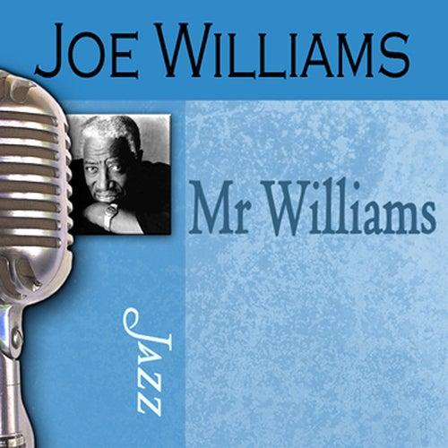 Mr. Williams by Joe Williams