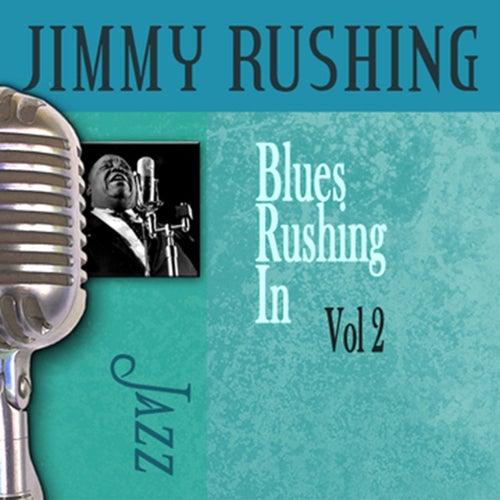 Blues Rushing In, Vol. 2 by Jimmy Rushing