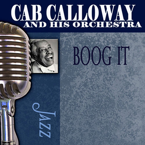 Boog It by Cab Calloway