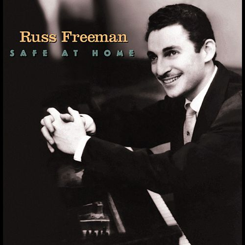 Safe At Home by Russ Freeman