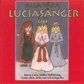 Alla våra Luciasånger by Various Artists