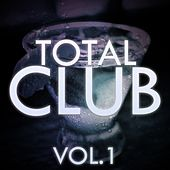 Total Club, Vol. 1 - EP von Various Artists
