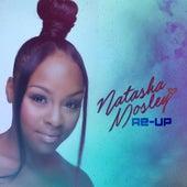 Re-Up by Natasha Mosley