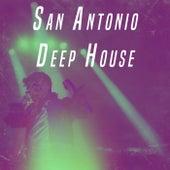 San Antonio Deep House by Various Artists