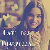 Café del Marbella by Various Artists