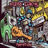 Murphy's Law van Future Idiots