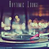 Rhythmic Lounge by Various Artists