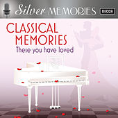 Silver Memories: Classical Memories von Various Artists