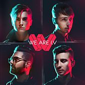 We Are I.V by We Are I.V