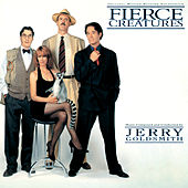 Fierce Creatures (Original Motion Picture Soundtrack) by Jerry Goldsmith
