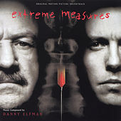 Extreme Measures (Original Motion Picture Soundtrack) by Danny Elfman