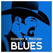 Country & Western Blues von Various Artists