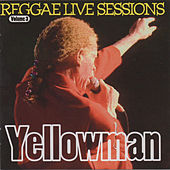 Yellowman Reggae Live Sessions de Yellowman