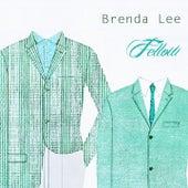 Fellow by Brenda Lee