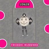 Joker by Freddie Hubbard