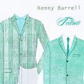 Fellow von Kenny Burrell
