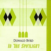 In The Spotlight by Donald Byrd