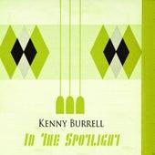 In The Spotlight von Kenny Burrell