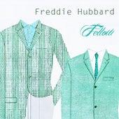 Fellow by Freddie Hubbard