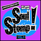 All Night Soul Stomp! Vol.3, Dancefloor Boogaloo Romp! by Various Artists