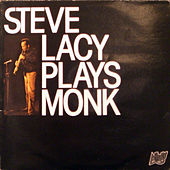 Steve Lacy Plays Monk by Steve Lacy