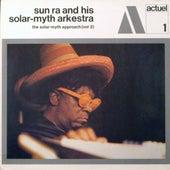 The Solar-Myth Approach, Vol. 2 by Sun Ra