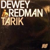 Tarik von Dewey Redman
